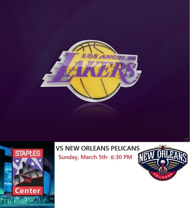 You Are Bidding On 2 Tickets Along With A Parking Pass For The Los Angeles Lakers Vs New Orleans Pelicans At The Staples Center I Lakers Vs New Orleans Pelicans