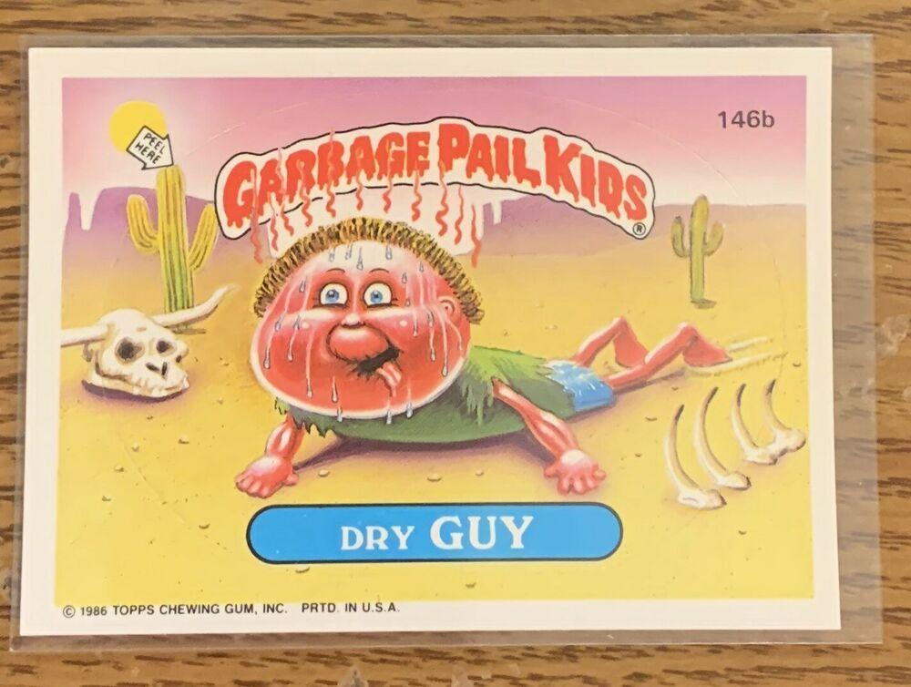 1986 Garbage Pail Kids Original Series 4 Dry Guy 146b Gpk Topps Ebay Garbage Pail Kids Garbage Pail Kids Cards Pail