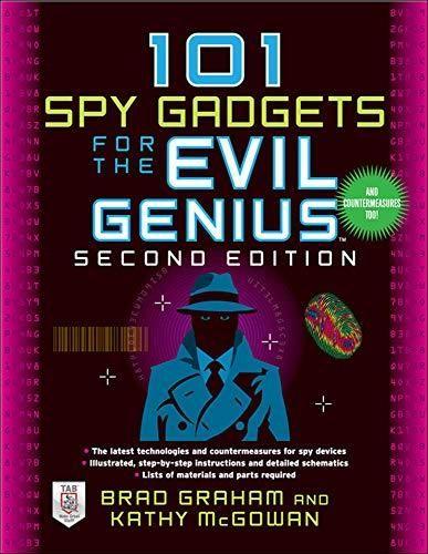 101 Spy Gadgets for the Evil Genius 2/E - Default
