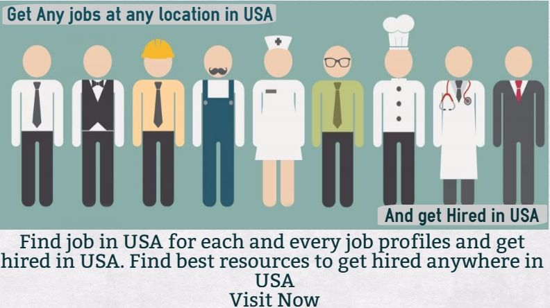 Get Any jobs at any location in USA. Find the list of all