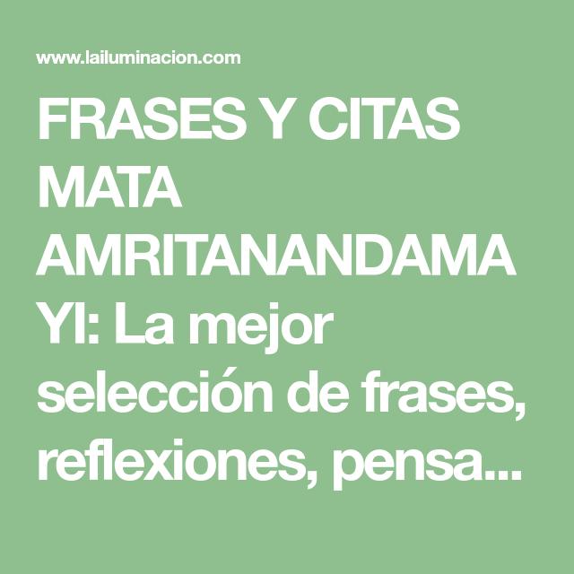 FRASES Y CITAS MATA AMRITANANDAMAYI