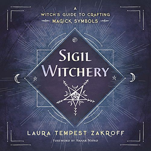 Sigil witchery a witchs guide to crafting magick symbols free sigil witchery a witchs guide to crafting magick symbols free ebook fandeluxe Images