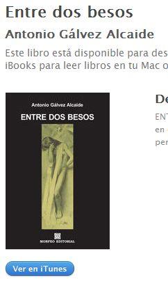 Ebook Entre dos besos, de Antonio Gálvez Alcaide