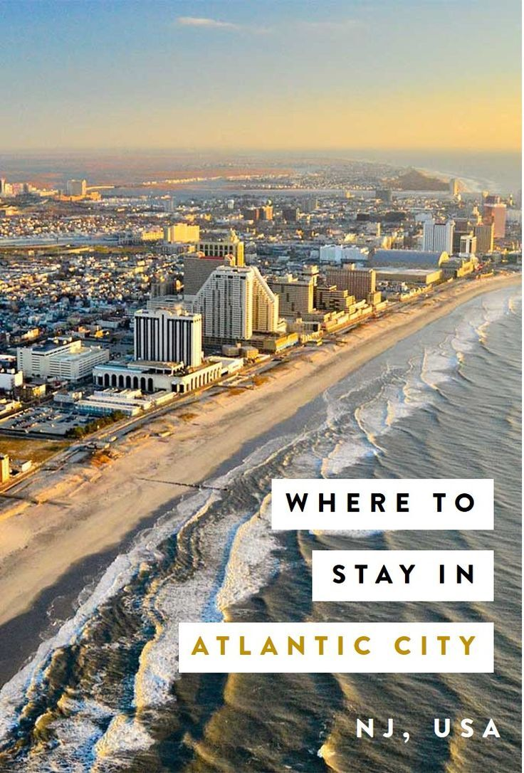 Top 5 Our Picks For Best Atlantic City Boardwalk Hotels Atlantic City Hotels Atlantic City Travel Usa
