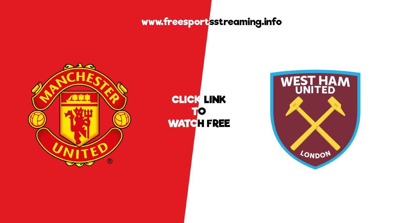 West Ham V Man Utd Live Streaming Premier League Free Football Bein Sports Sporting Live