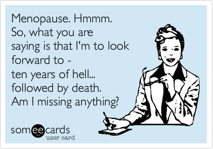 Image result for menopause funny