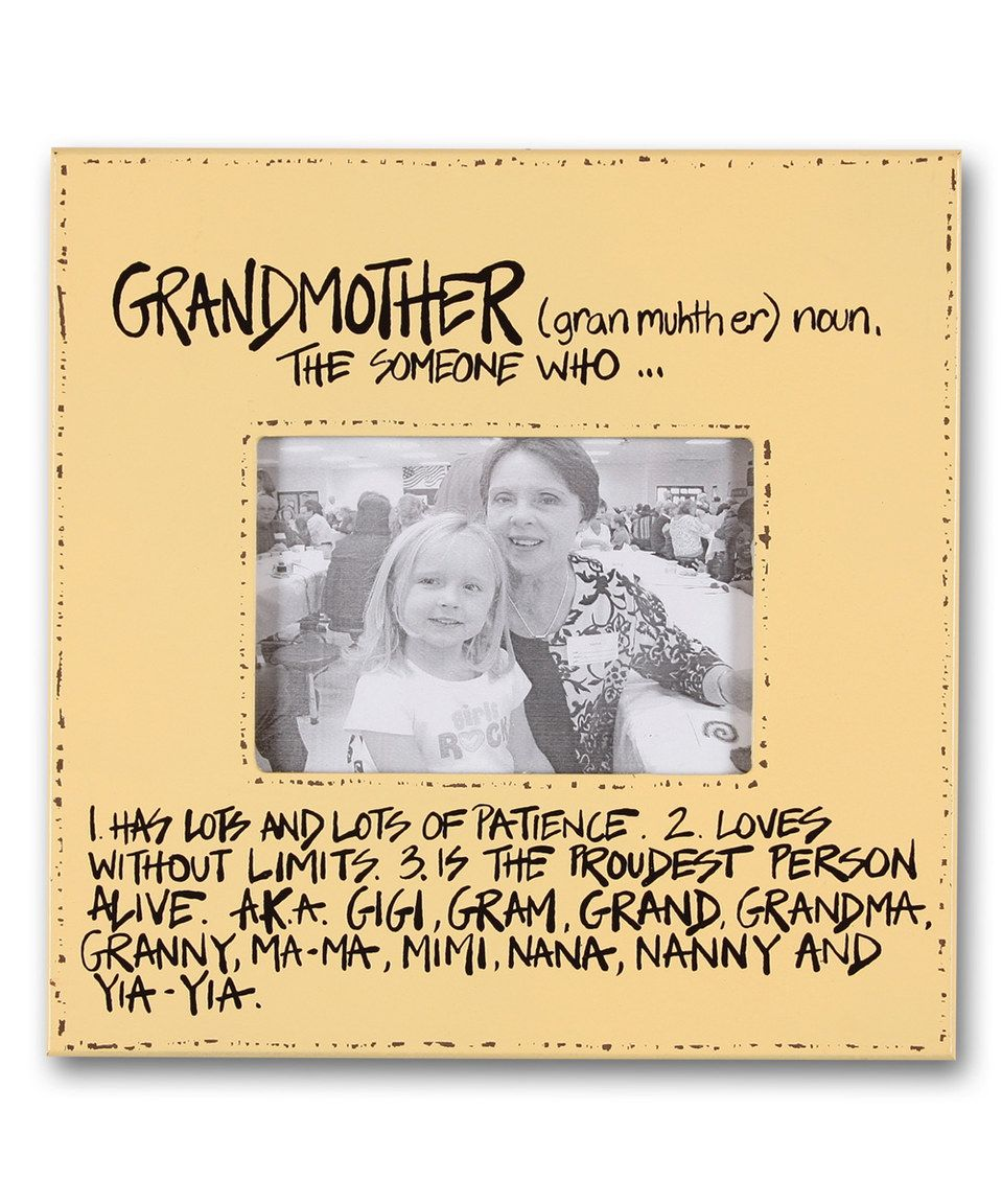 Another great find on #zulily! \'Grandmother\' Frame by Magnolia Lane ...