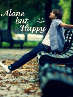 Alone But Happy Alone But Happy Pictures Happy Alone Happy Happy Friendship