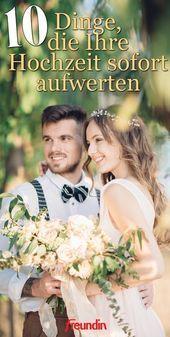 10 Dinge, die Ihre Hochzeit sofort aufwerten   freundin.de  Sie haben dieses Jahr oder die Ehre, Trauzeugin zu sein? Mit unseren Hochzeits-Tipps werde…
