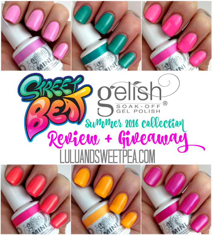 Lulu & Sweet Pea: Gelish MINI Street Beat summer 2016 collection ...