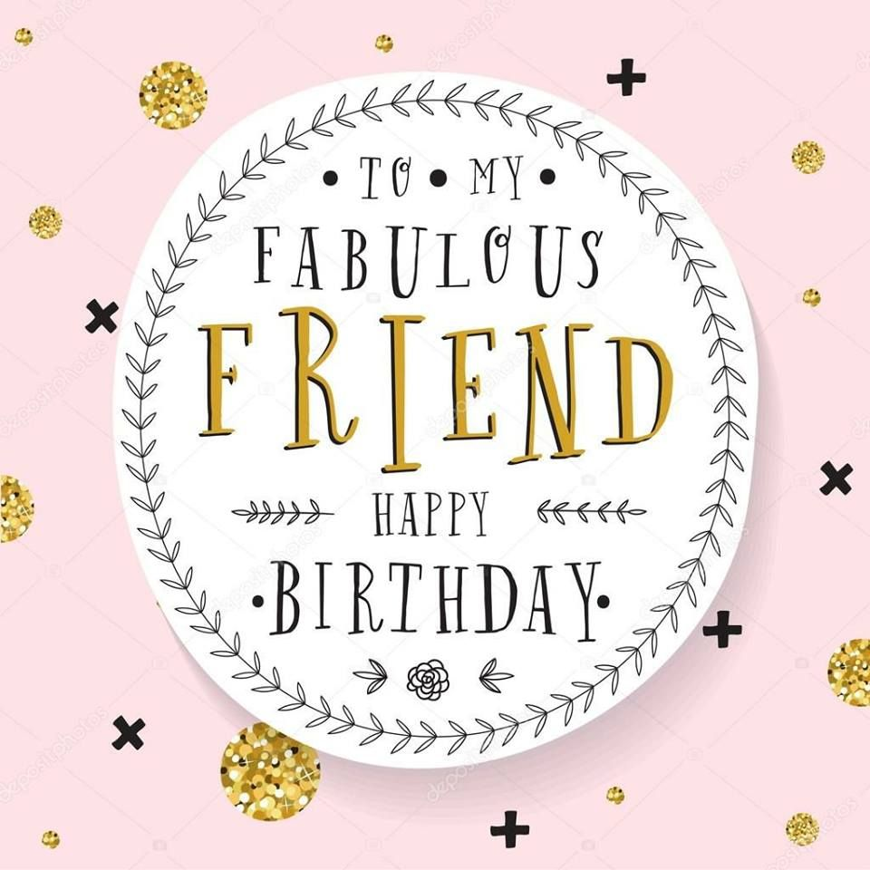 to my fabulous friend