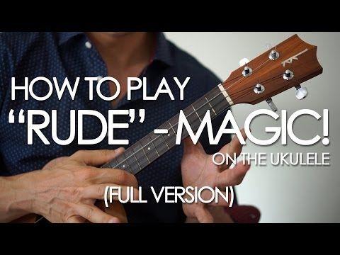 Somewhat Easy Uke Songs Rude By Magic Ukulele Tutorial Chords