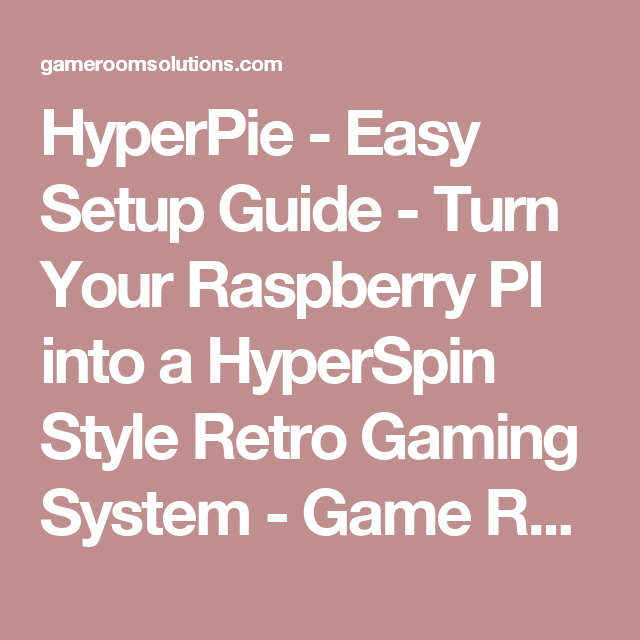 hyperpie easy setup guide turn your raspberry pi into a