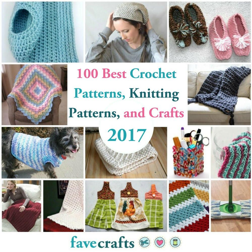 The 100 Best Crochet Patterns, Knitting Patterns, and Crafts of 2017 ...