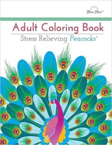 Buy Adult Coloring Book Stress Relieving Peacocks Online At Low Prices In India