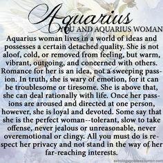 Aquarius woman- my moon sign  Hehe I'm the perfect woman