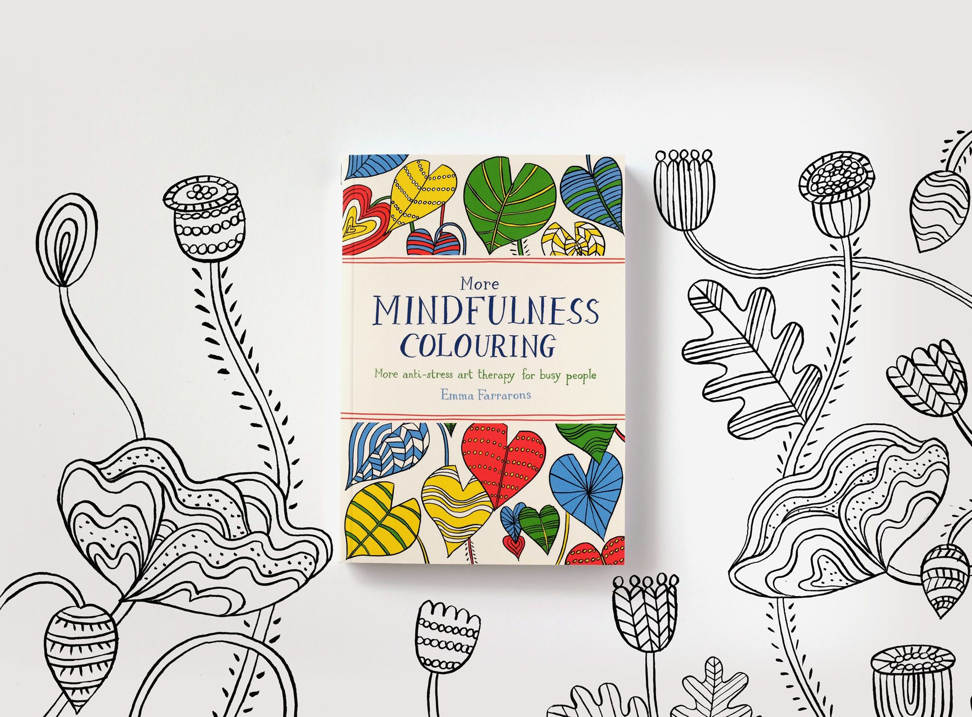 More Mindfulness Colouring Anti Stress Art Therapy For Busy People Is Published By