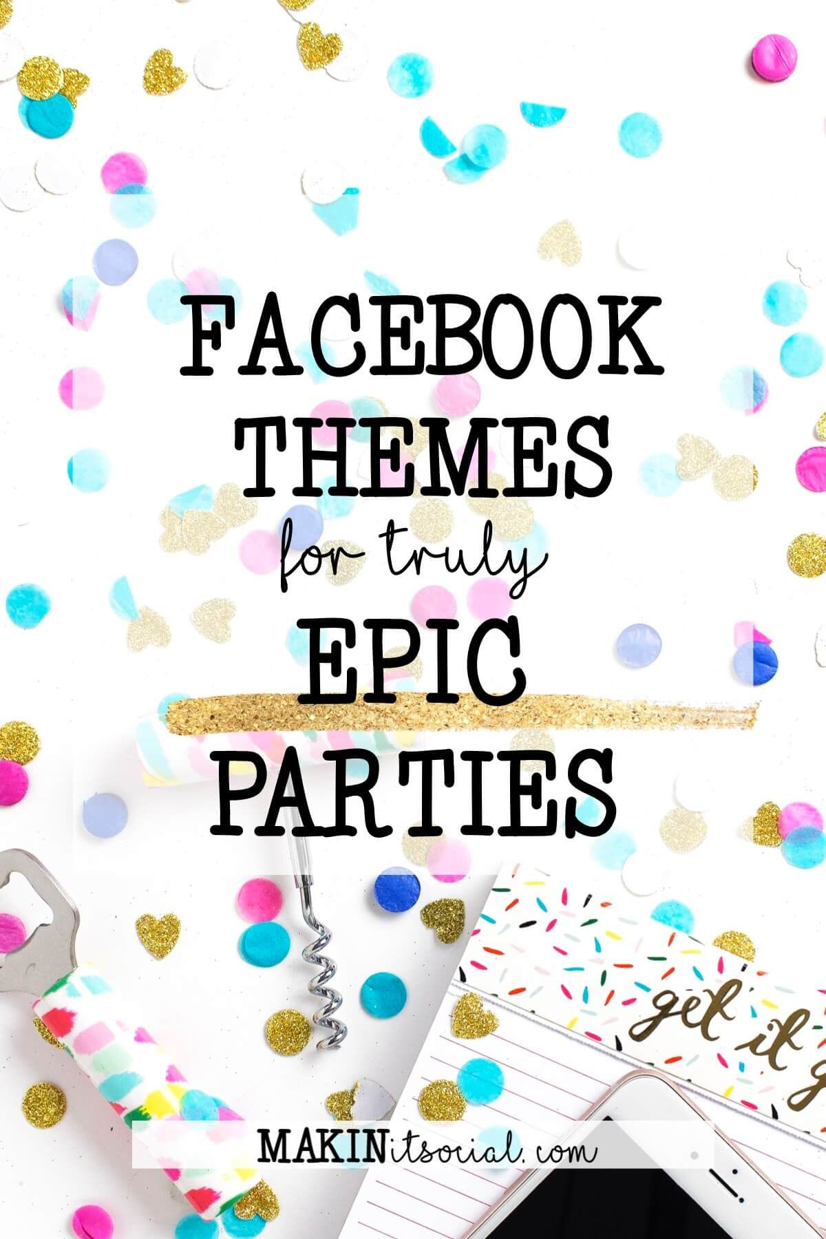 Facebook Party Themes (With images) Facebook party
