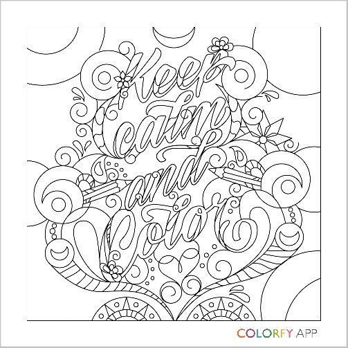 Keep calm color | Quote coloring pages, Color quotes ...