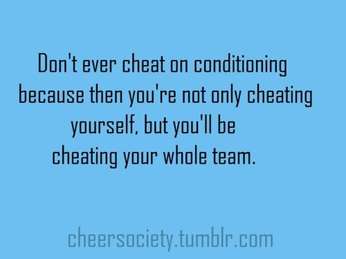 Don T Ever Cheat Conditioning Because Then You Re Not Only Cheating Yourself But Cheating Your Whole Team Baseball Quotes Basketball Mom Sports Story