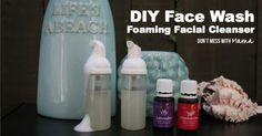 DIY Face Wash - Facial Cleanser for All Skin Types #DIY #naturalclean #essentialoils - DontMesswithMama.com