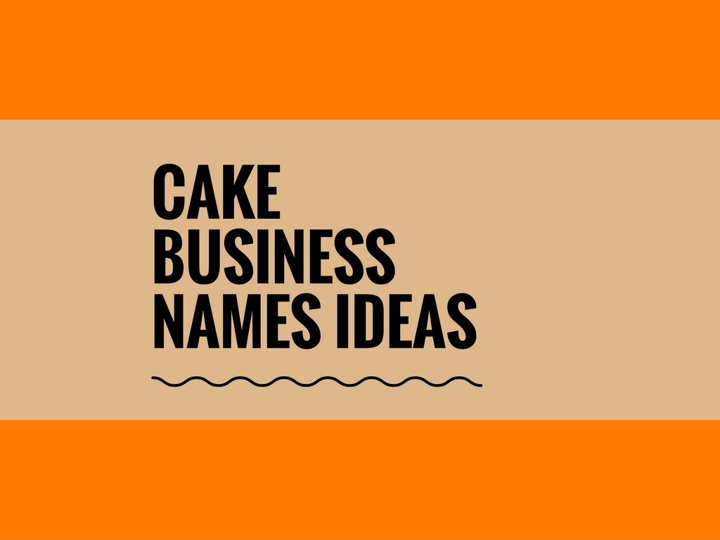 577 creative cake business names cake