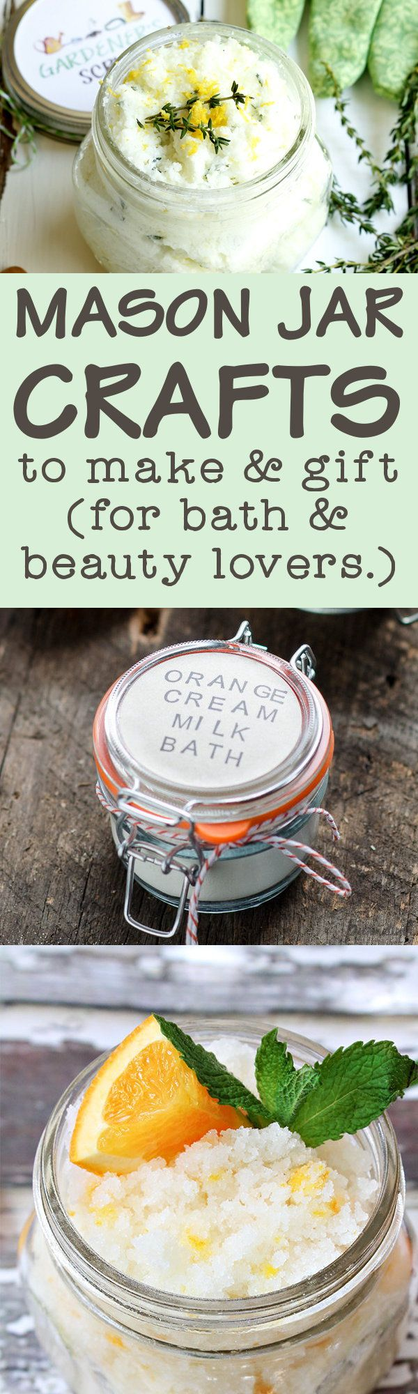 Mason Jar Crafts for Bath & Beauty Lovers (The Perfect DIY Treat for Skin) #bathingbeauties