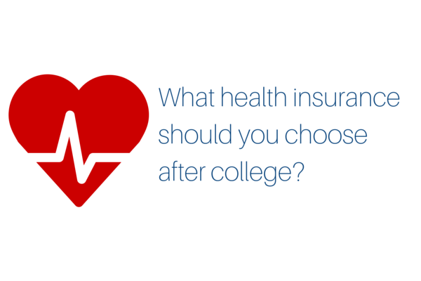 What Health Insurance Do You Need After College Health