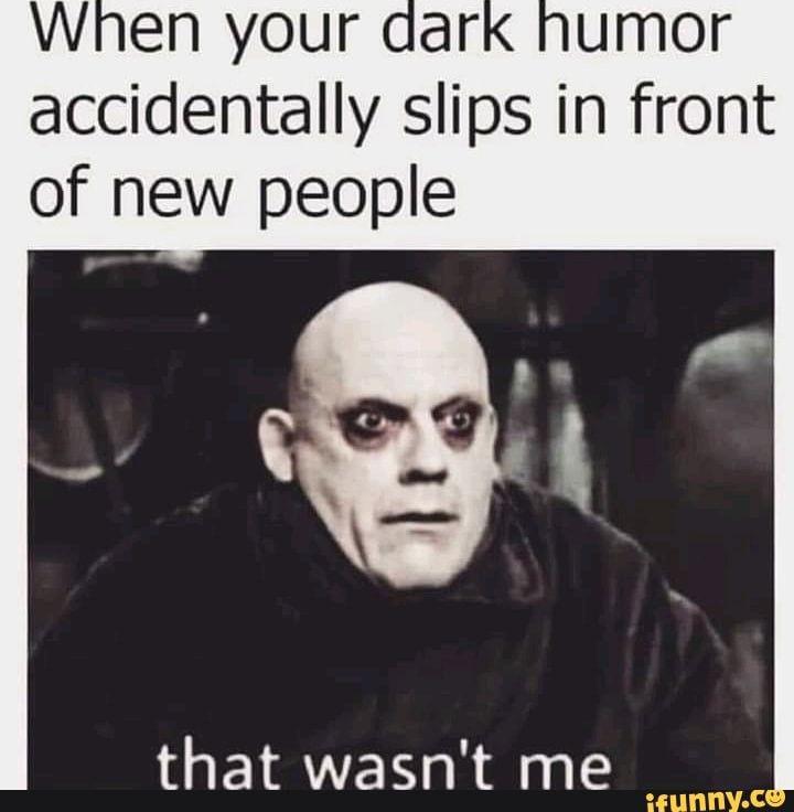 Pin By Myrna Scott On Work Stuff Dark Humour Memes Humor Inappropriate Memes Sarcastic