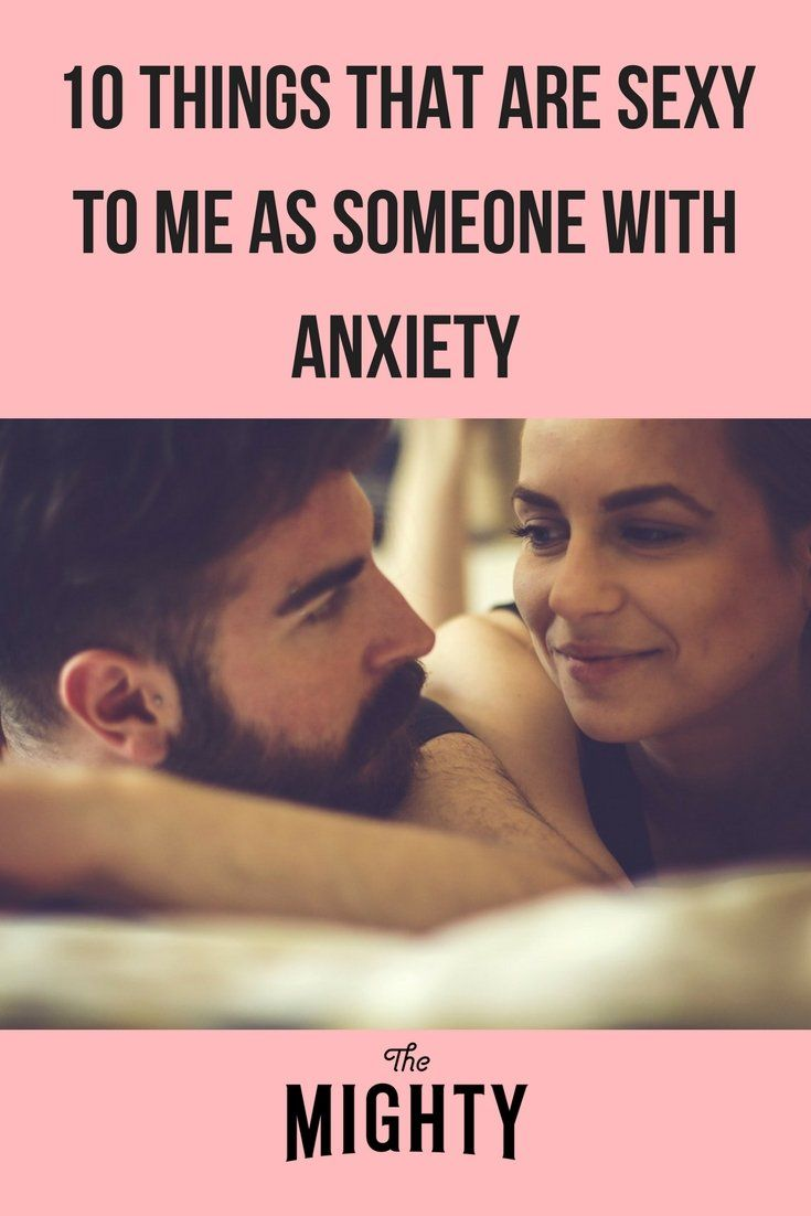 10 things dating someone with anxiety