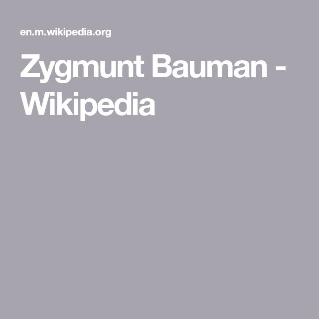 Zygmunt Bauman Wikipedia In 2020 London School Of Economics Social Science Sociologist
