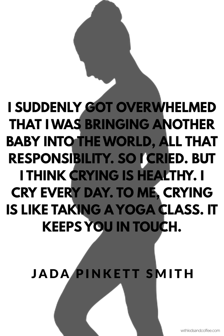 Quotes About Pregnancy Pregnancy Quotes From Famous Badass Women  Jada Pinkett Smith