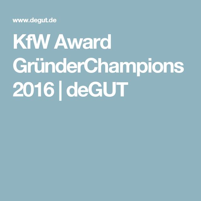KfW Award GründerChampions 2016 | deGUT