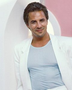 Don Johnson Especially During Miami Vice Days Men I Find