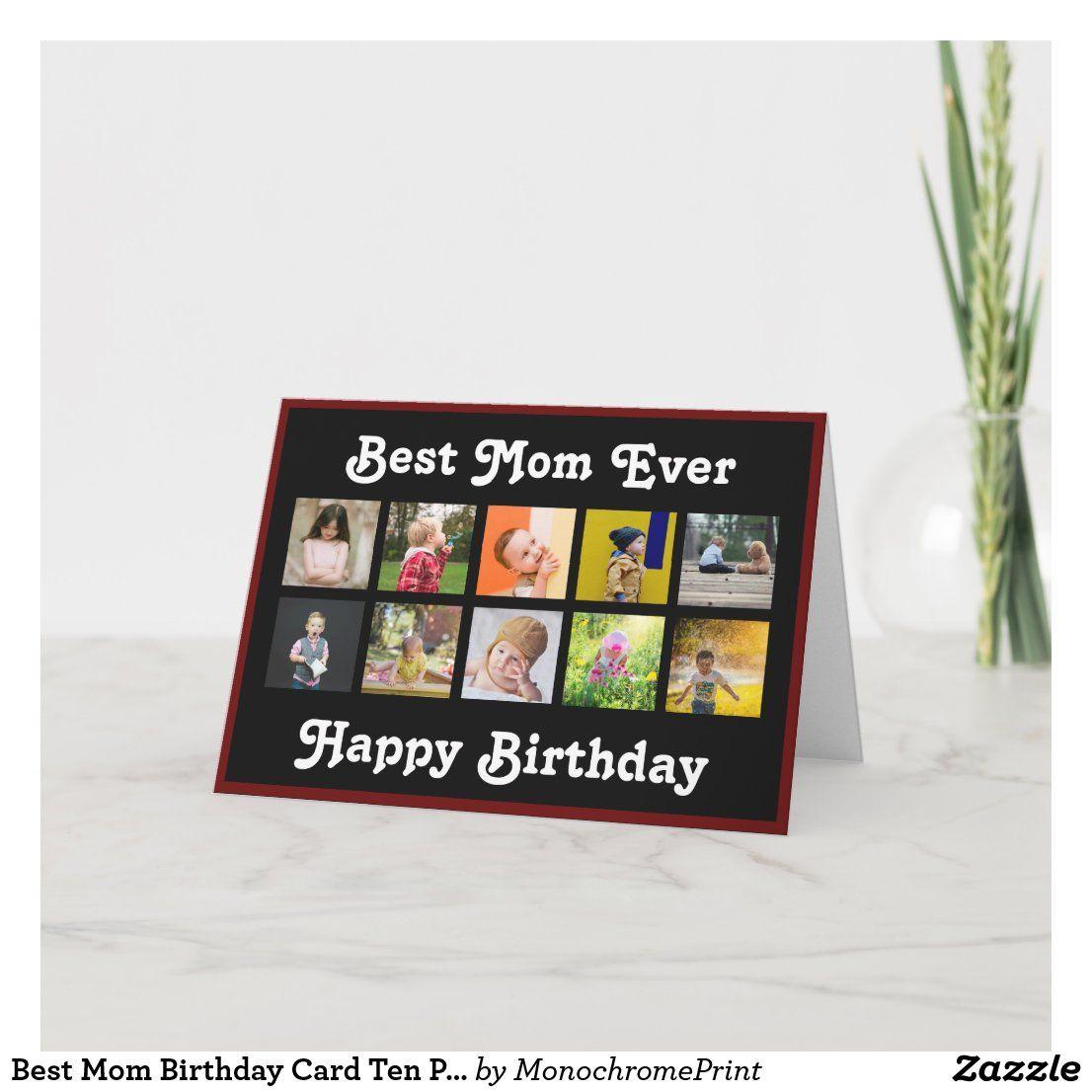 Best Mom Birthday Card Ten Photo Collage Template Zazzle Com Birthday Photo Collage Birthday Cards For Mom Photo Collage Template