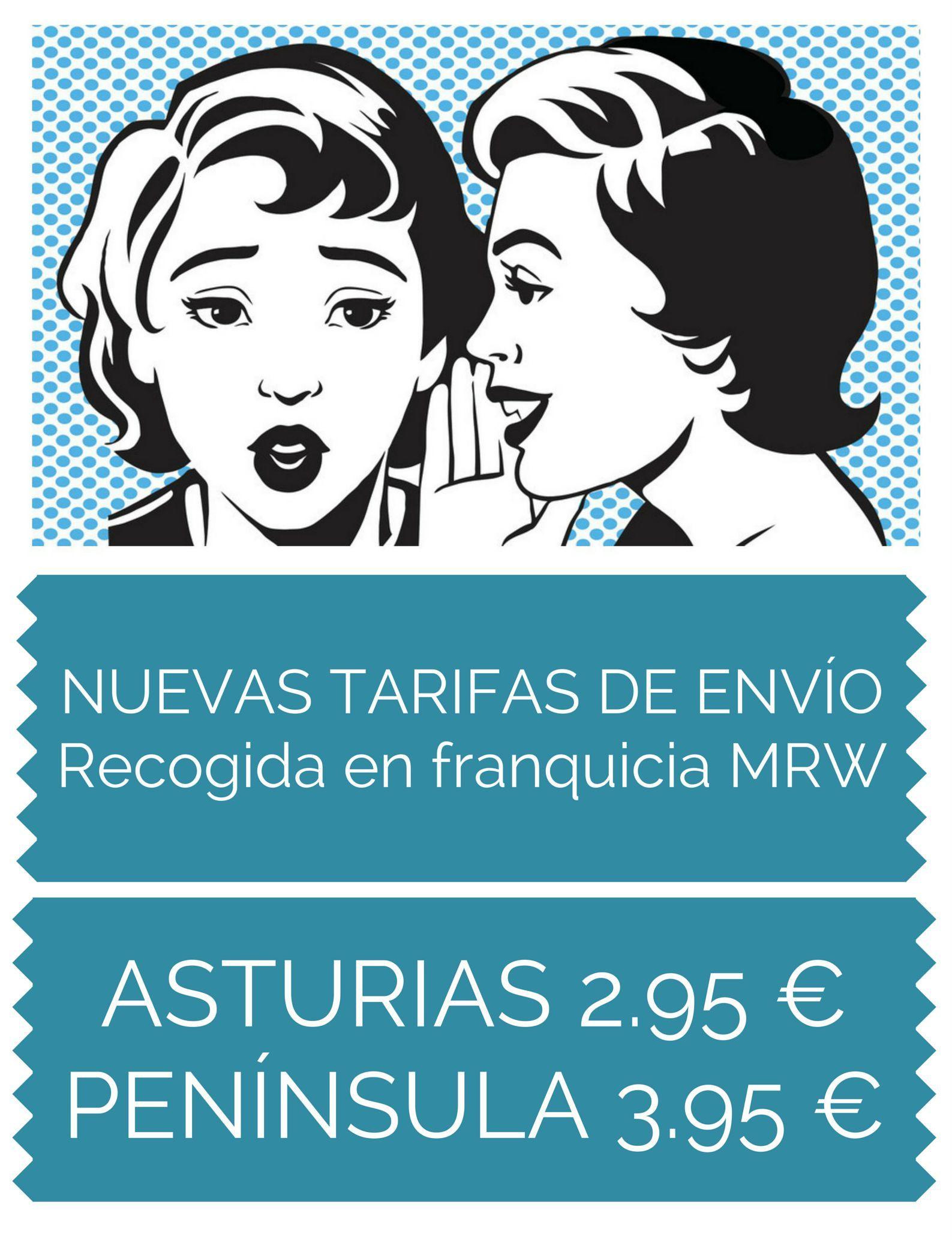 ¡¡NOVEDAD!! Desde hoy disponibles nuevas tarifas de envío con MRW para recoger en la oficina más cercana a tu destino.  Tarifa para Asturias: 2.95 €, resto península: 3.95 €.