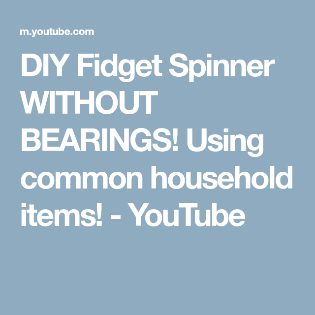 DIY Fid Spinner WITHOUT BEARINGS Using mon household items