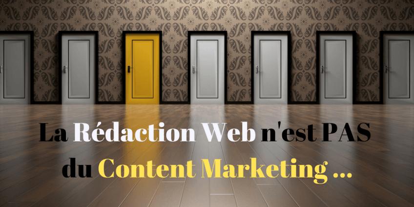 Pourquoi il ne faut pas confondre Content Marketing et Rédaction Web ?