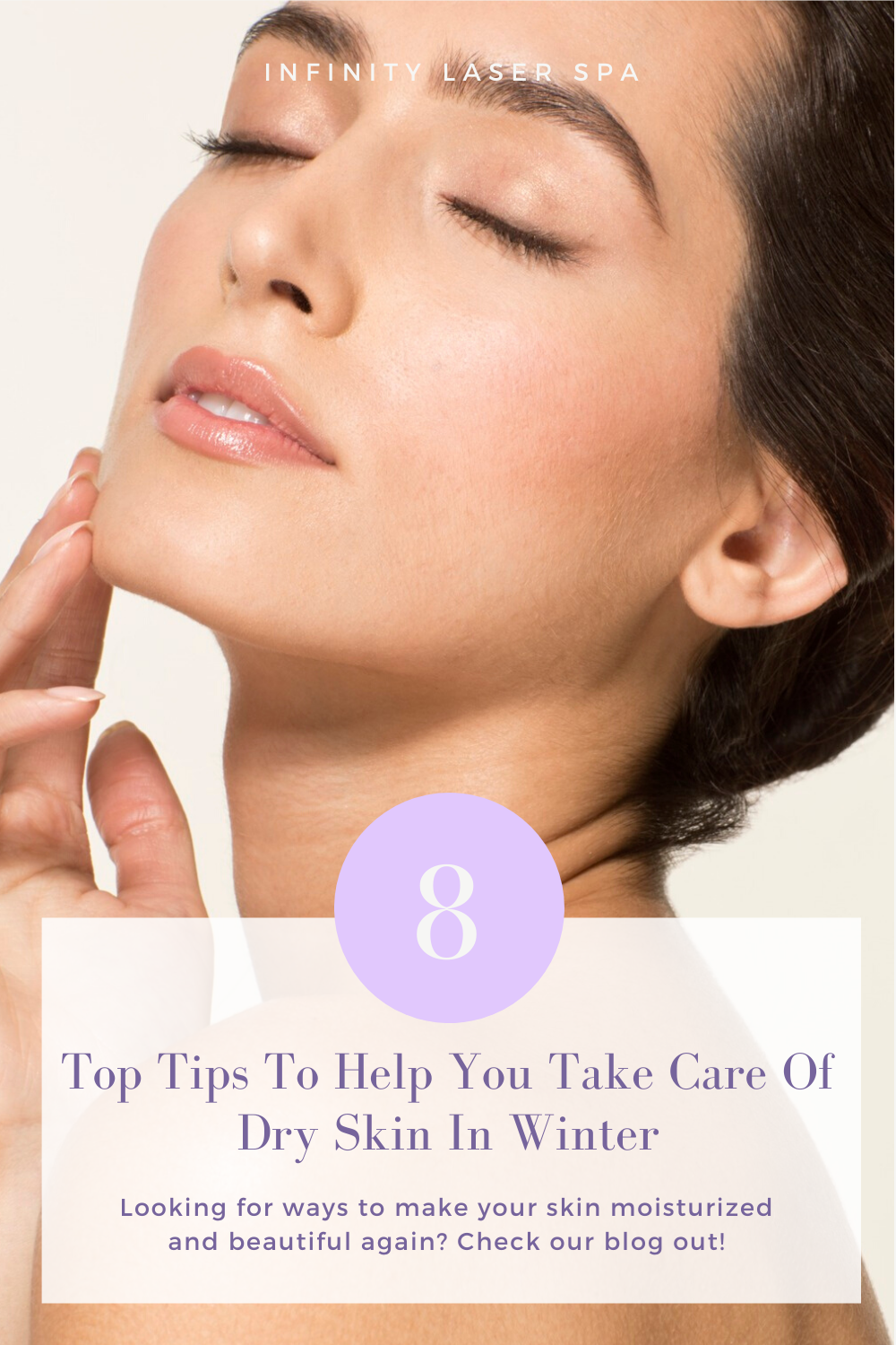 Dry Skin In The Winter And How To Take Care Of It Infinity Laser Spa In 2020 Top Skin Care Products Dry Skin Remedies Skin