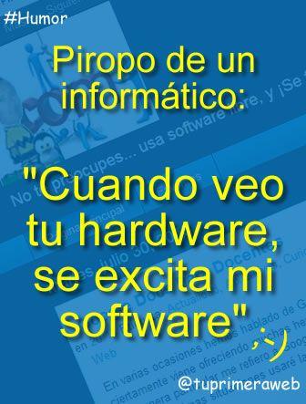 Piropo De Informático Piropos El Humor Y Frases