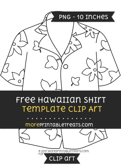 Free Hawaiian Shirt Template - Clipart | Clipart Files | Pinterest ...