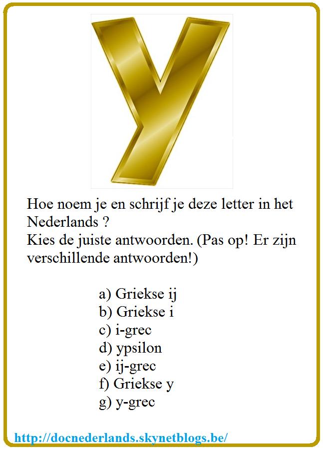 kleine quiz : de letter y. hoe noem je en schrijf … | nederlandse