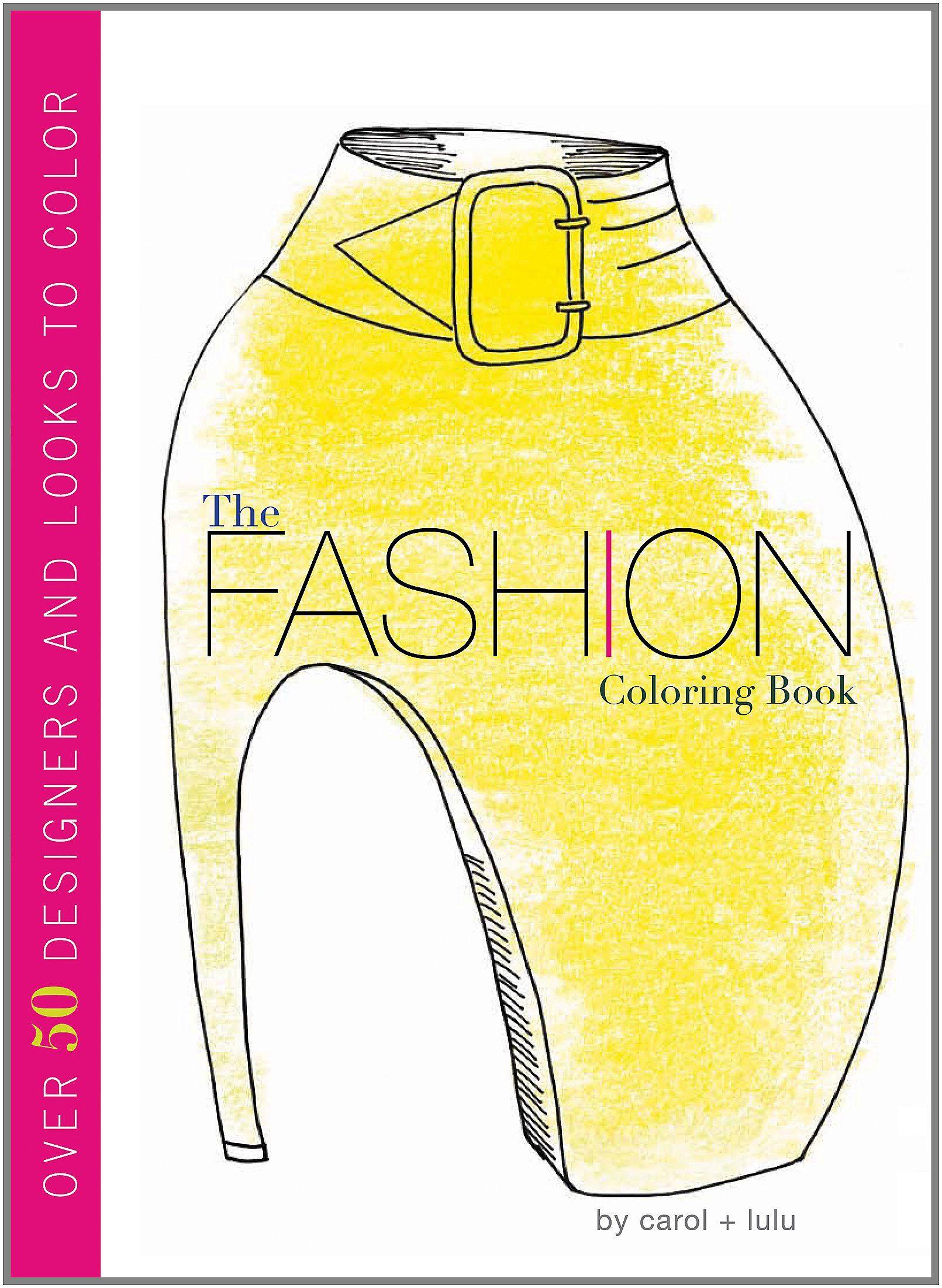 The Fashion Coloring Book Carol Chu Lulu Chang 9780547553955