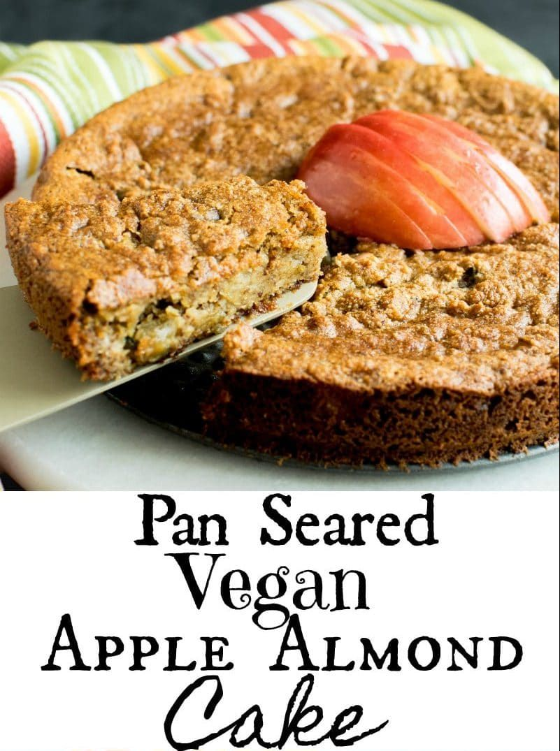 This Easy Paleo Pan Seared Vegan Apple Almond Cake No Oil Is A Soft Moist And Melt In Mouth Treat Its Mad Vegan Baking Vegetarian Food Blogs Almond Cakes