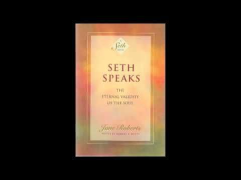 ▷ Seth Speaks - Jane Roberts -audio book- 3 of 3 -chapters 18-21