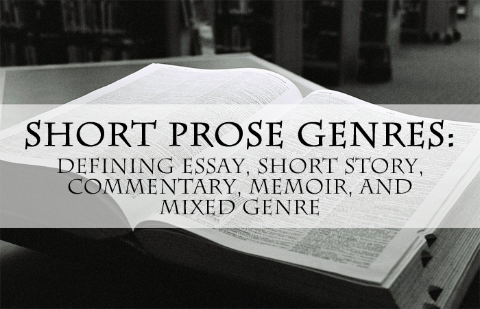Short Prose Genres: Defining Essay, Short Story, Commentary ...