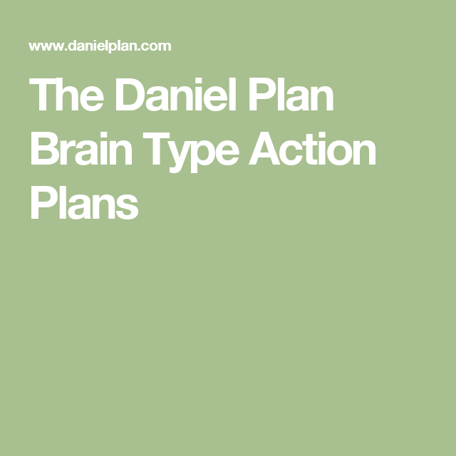 The Daniel Plan Brain Type Action Plans  AspergersAutism