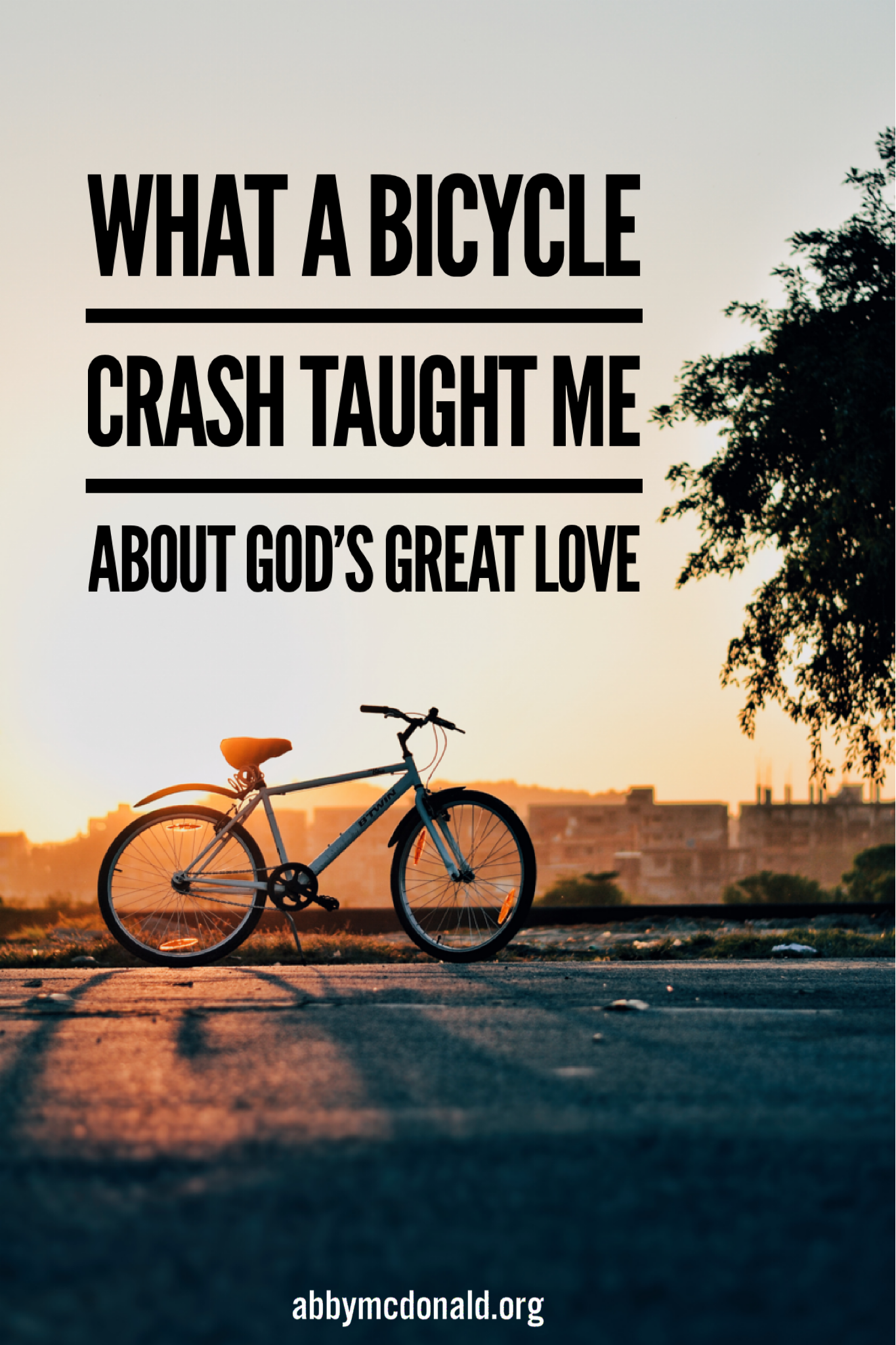 What A Bicycle Accident Taught Me About God S Great Love Bible