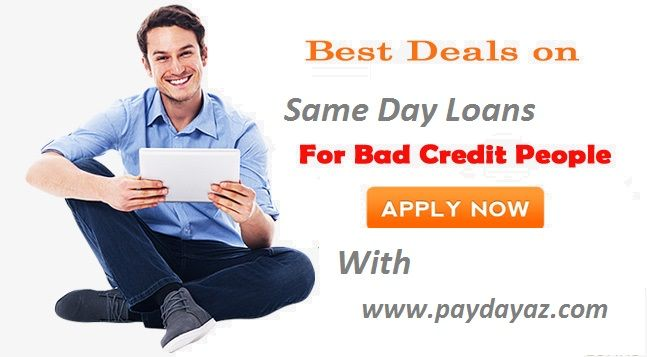 Same Day Loans For People With Bad Credit