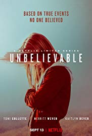 Unbelievable Poster Netflix Latest Hollywood Movies Netflix Series